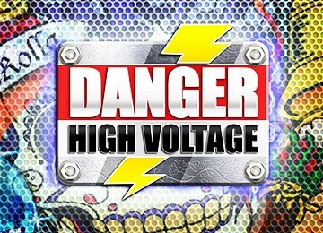 DANGER HIGH VOLTAGE SLOT REVIEW